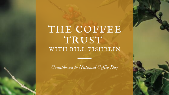 The Coffee Trust w/Bill Fishbein