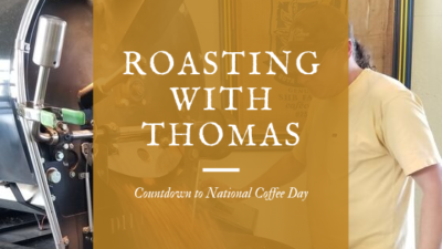 Countdown to National Coffee Day: Roasting with Thomas